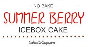 9-quick-delicious-no-bake-cake-recipes
